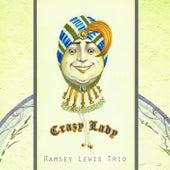Crazy Lady von Ramsey Lewis