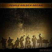 People Golden Dream (Remastered) von Ben Webster