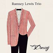 Dressy by Ramsey Lewis