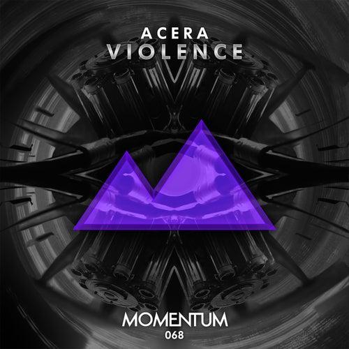 Violence by Acera