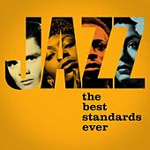Jazz - The Best Standards Ever de Various Artists