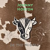 In The Middle de Johnny Horton