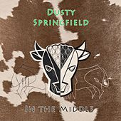 In The Middle de Dusty Springfield