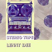 Stereo Tape by Lenny Dee