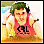 #Tangible! by KRL
