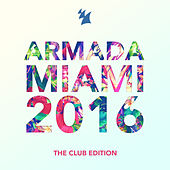 Armada Miami 2016 (The Club Edition) de Various Artists