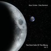 The Dark Side of the Moog, Vol. 5 von Klaus Schulze