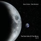 The Dark Side of the Moog, Vol. 8 von Klaus Schulze