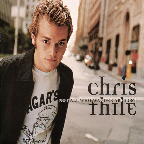Not All Who Wander Are Lost by Chris Thile