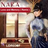 Love and Memory (Remix) by Nara