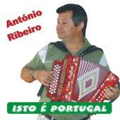 Isto É Portugal de António Ribeiro