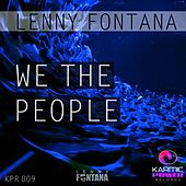 We the People by Lenny Fontana