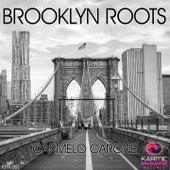 Brooklyn Roots de Carmelo Carone