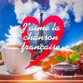 J'aime la Chanson Française, Vol. 1 de Various Artists