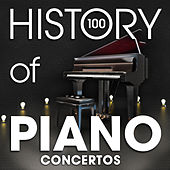 The History of Piano Concertos (100 Famous Songs) von Various Artists