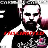 Fascinated de Carmelo Carone