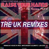 Raise Your Hands (The Remixes, Pt. 2) by Lenny Fontana