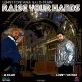 Raise Your Hands by Lenny Fontana