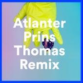 Prins Thomas Remix by Atlanter