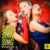 Sing, Sing, Sing with Anita O'Day by Anita O'Day