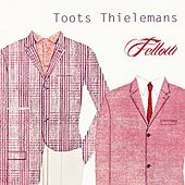 Fellow by Toots Thielemans