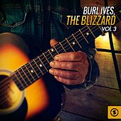 The Blizzard, Vol. 3 by Burl Ives