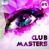 Club Masters, Vol. 5 by Various Artists
