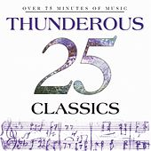 25 Thunderous Classics de Various Artists