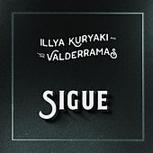 Sigue von Illya Kuryaki and the Valderramas