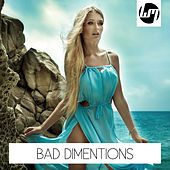 Bad Dimentions by Various Artists