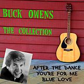 Buck Owens: The Collection by Buck Owens