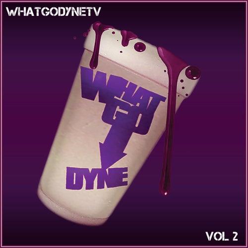 What Go Dyne TV, Vol. 2 by WhatGoDyne