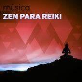 Música Zen para Reiki - Música Ambiental, Relajar el Cuerpo y el Alma, Música para Dormir, Pensamiento Positivo, Musicoterapia, Música para Masajes, Meditar, Yoga y Reiki de Academia de Música para Animais