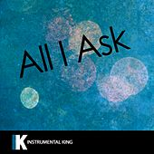 All I Ask (In the Style of Adele) [Karaoke Version] - Single by Instrumental King