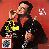I Love Paris by Pete Fountain