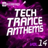 Tech Trance Anthems, Vol. 14 - EP de Various Artists