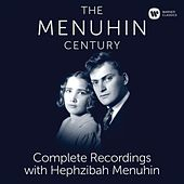 The Menuhin Century - Complete Recordings with Hephzibah Menuhin (SD) de Yehudi Menuhin