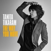 The Way You Move von Tanita Tikaram