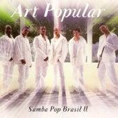 Samba Pop Brasil 2 de Art Popular