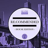 Re:Commended - House Edition, Vol. 6 by Various Artists