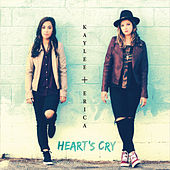 Heart's Cry by Kaylee+Erica