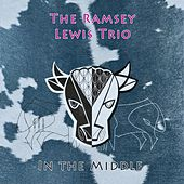 In The Middle von Ramsey Lewis