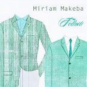 Fellow de Miriam Makeba