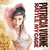 Rattle My Cage von Patricia Vonne