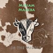 In The Middle de Miriam Makeba