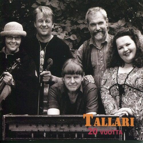 20 Vuotta by Tallari
