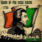 Songs of the Irish Rising - 1798 by Declan Hunt