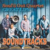 Great Life Soundtracks by Soul'd Out Quartet