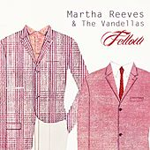 Fellow von Martha and the Vandellas