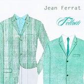 Fellow de Jean Ferrat